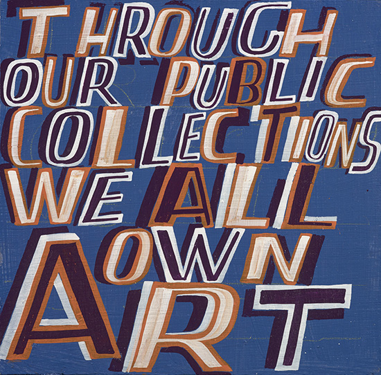 2016, enamel on board by Bob and Roberta Smith (b.1963)