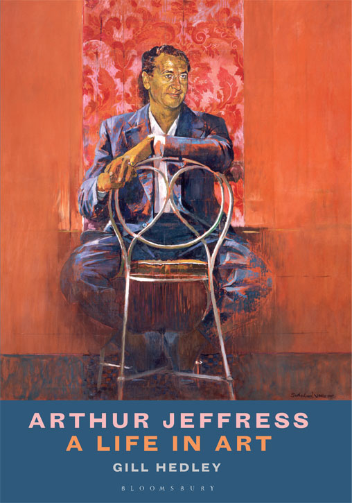 Cover of 'Arthur Jeffress: A Life in Art' by Gill Hedley
