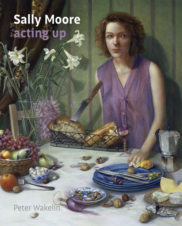 'Sally Moore: Acting Up' by Peter Wakelin