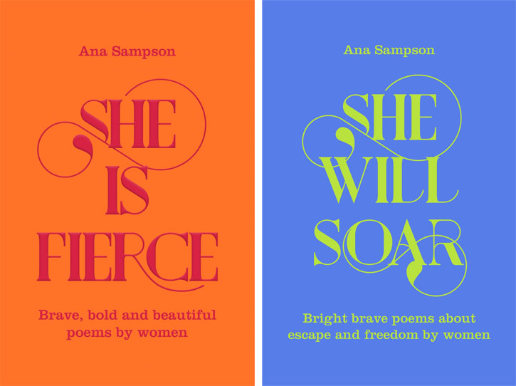 'She Is Fierce' and 'She Will Soar'
