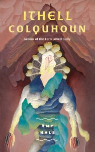 Ithell Colquhoun: Genius of The Fern Loved Gully