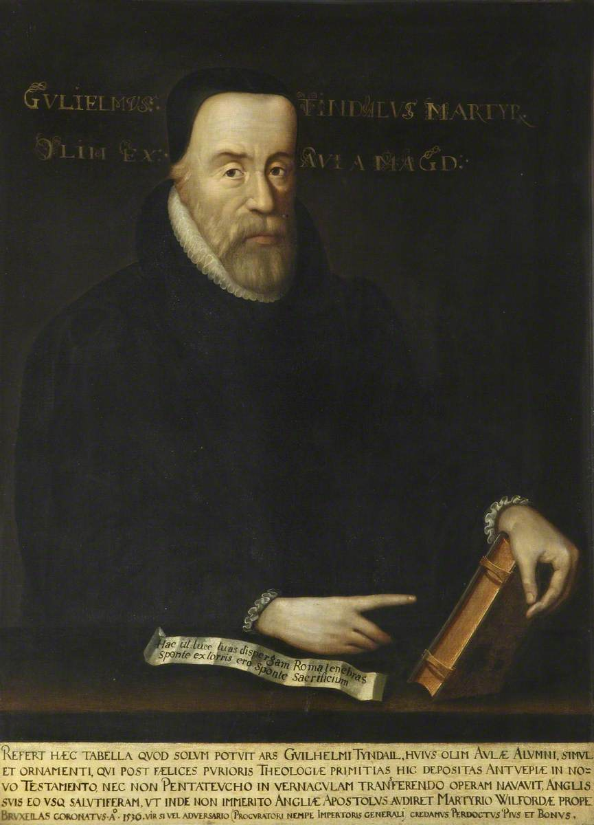 William Tyndale (c.1492–1536), Translator of the New Testament and the Pentateuch