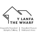 Y Lanfa / The Wharf: Powysland Museum & Welshpool Library