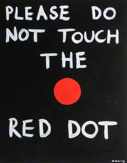 Please Do Not Touch the Red Dot
