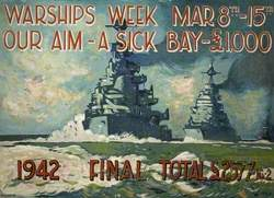 Full Steam for Warships Week, 'Our Aim - A Sick Bay', 8–15 March 1942