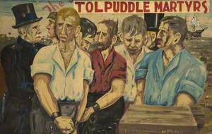 The Tolpuddle Martyrs*