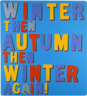 Winter then Autumn
