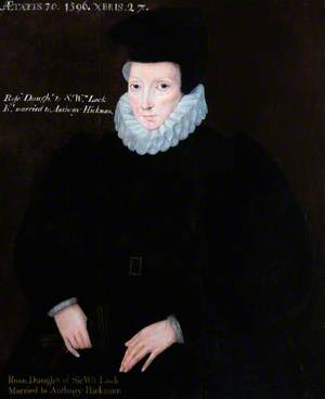 Rose Hickman (1526–1596), Daughter of Sir William Lock, Wife of Anthony Hickman