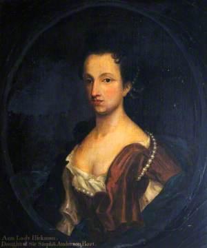 Ann Hickman, Lady Hickman, Daughter of Sir Stephen Anderson, Bt