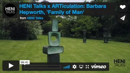 HENI Talks x ARTiculation: 'Family of Man' by Barbara Hepworth