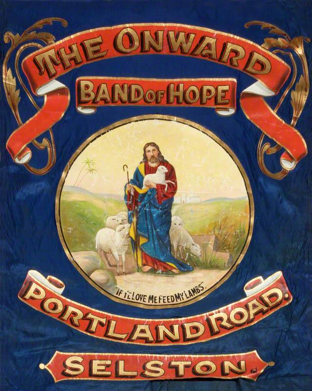 Banner from the Onward Band of Hope, Portland Road, Selston