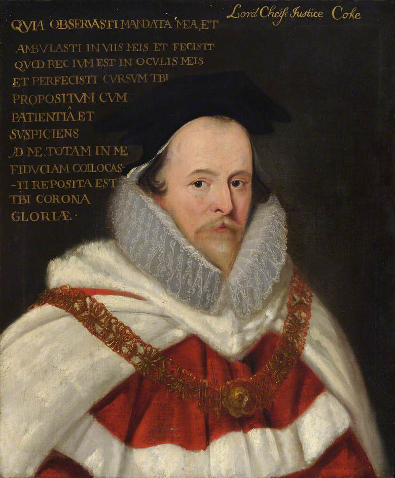 Edward Coke (1552–1634), Politician and Chief Justice of the King's Bench